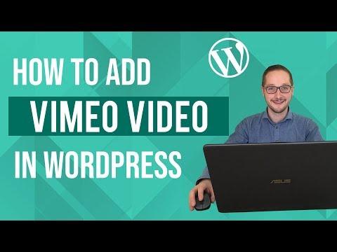 How to add Vimeo to Wordpress Tutorial thumbnail