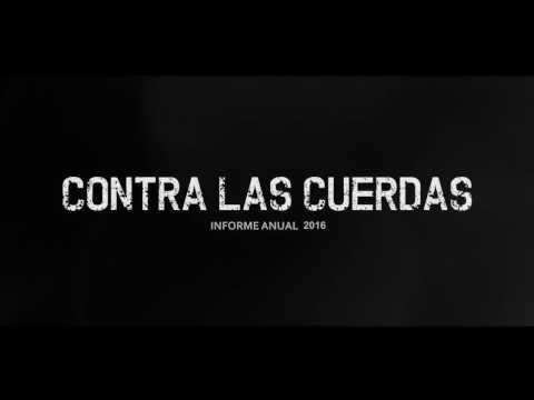 CONTRA LAS CUERDAS Informe 2016