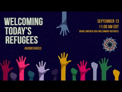 Welcoming Today's Refugees