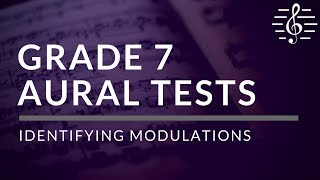 Grade 7 Aural Tests - Identifying Modulations YouTube Videos