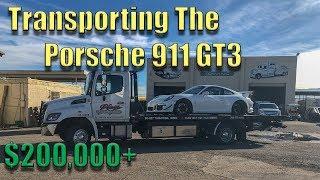 Transporting The Porsche 911 GT3 - $200,000+