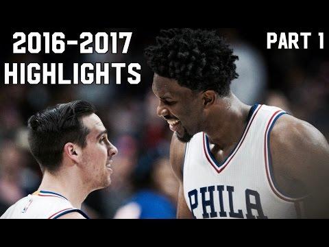 76ers 2016-2017 Season Highlights// PART 1ᴴᴰ