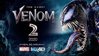 Venom 2 - Official Trailer 2020.
