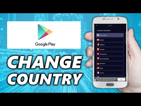 How to Change Country in Google Play Store 2021   NO ROOT
