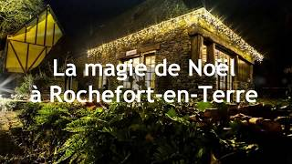 Illuminations de Noël à Rochefort en Terre 2017-2018