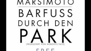 Marsimoto - Barfuss durch den Park ♥