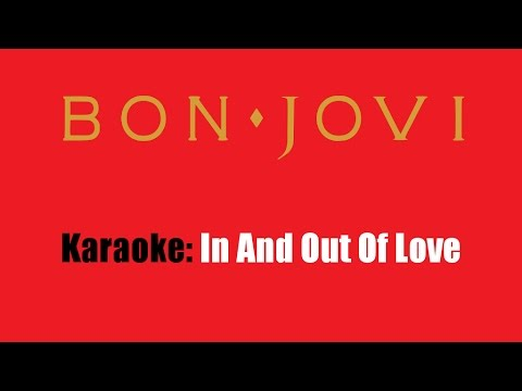 Karaoke: Bon Jovi / In And Out Of Love