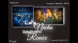 Let's Nacho Feature Edm Mixed DjAaDi AFV