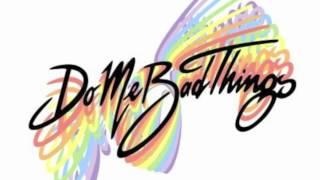 Sprezzatura - Do Me Bad Things