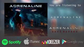 Cacá Barros | ADRENALINE [Official Audio]