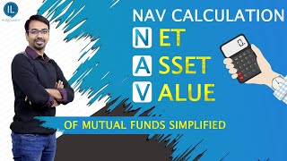 NAV Calculation (Net Asset Value) of Mutual Funds Simplified