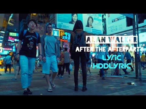 Alan Walker - After The After Party Charli XCX | Lyrics HDDLYRIC
