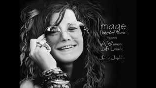 √♥ A Woman Left Lonely √ Janis Joplin