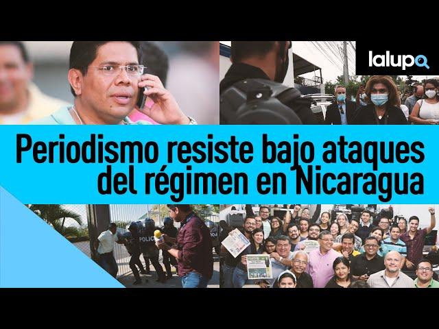 #QuePasaEnNicaragua | Periodismo independiente resiste ante el régimen de Daniel Ortega