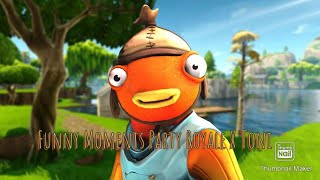 Fortnite Funny Moments with Toni in Party Royale