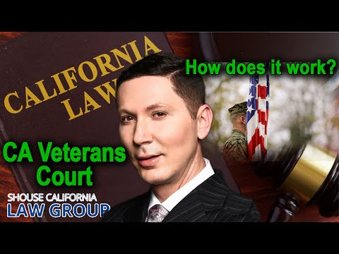 California Veterans Court – How does it work?