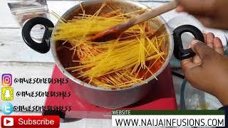 HOW TO COOK SPAGHETTI JOLLOF (NIGERIA SPAGHETTI JOLLOF)