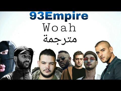 93 Empire - Woah (مترجمة), [Sofiane, Vald, Soolking, Sadek, Mac Tyer, Heuss L'enfoiré, Kalash Crimin
