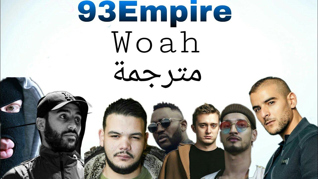 Download 93 Empire - Woah (مترجمة), [Sofiane, Vald, Soolking, Sadek, Mac tyer, Heuss l'enfoiré, kalash Crimin