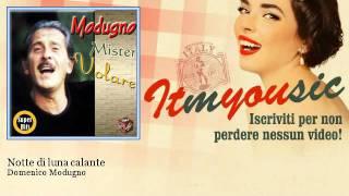 Domenico Modugno - Notte di luna calante - ITmYOUsic