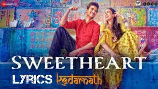 Sweetheart full Song with lyrics | Movies And Songs With Lyrics
