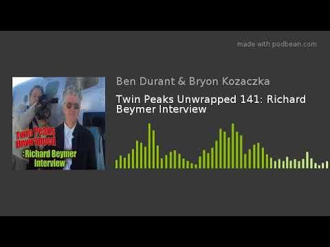 Twin Peaks Unwrapped 141: Richard Beymer