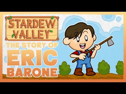 Stardew Valley: The Story of Eric Barone (ConcernedApe)