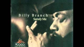 Billy Branch - Satisfy Me (1999)