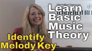 Music Theory: Video Lesson 9 - Identify Melody Key