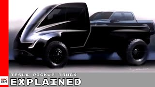 Tesla Pickup Truck Explained
