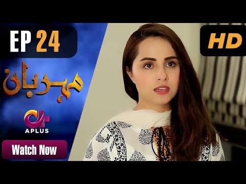Meherbaan - Episode 24 - Aplus ᴴᴰ Dramas