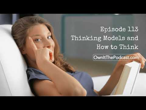 Own It! 113 | Thinking Models and How to Think