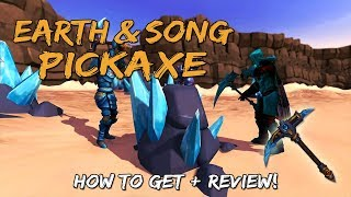 Earth & Song Pickaxe Guide + Review | Mining and Smithing Rework [Runescape 3]