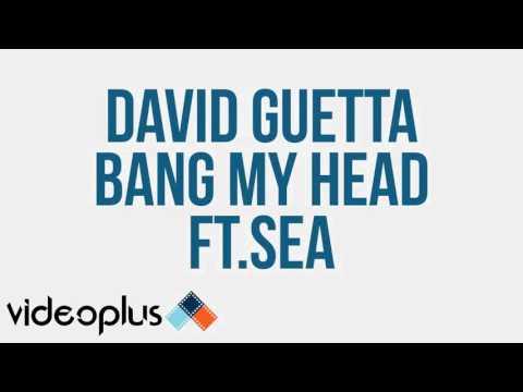 David Guetta   Bang My Head 'FT' Sia & Fetty Wap ORIGINAL AUDIO