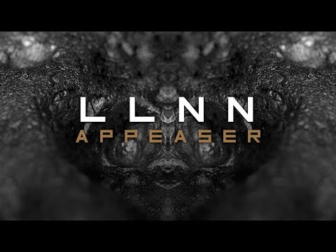 LLNN - Appeaser (Official Video)