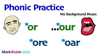 English Phonic Sounds: or our ore oar | English Pronunciation Practice | ESL | Learn The Basics