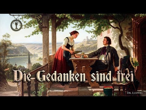 die-gedanken-sind-frei-[german-folk-song][+english-translation]