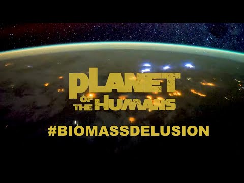 Michael Moore - #BiomassDelusion - Planet of the Humans