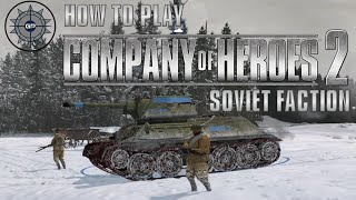 How to Play Company of Heroes 2 Online - Soviet Faction