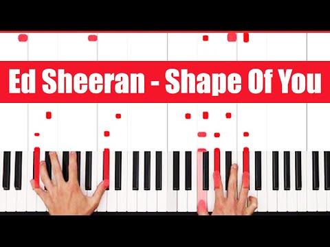 Shape Of You Ed Sheeran Piano Tutorial - ORIGINAL+VOCAL