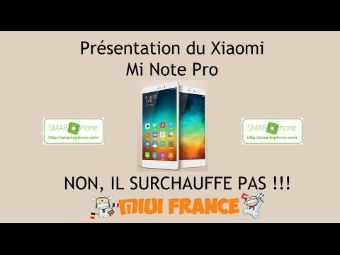 présentation Xiaomi Mi Note Pro