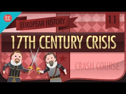 The 17th Century Crisis: Crash Course European History #11