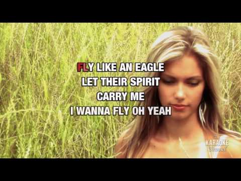 Fly Like An Eagle in the style of Seal | Karaoke with Lyrics