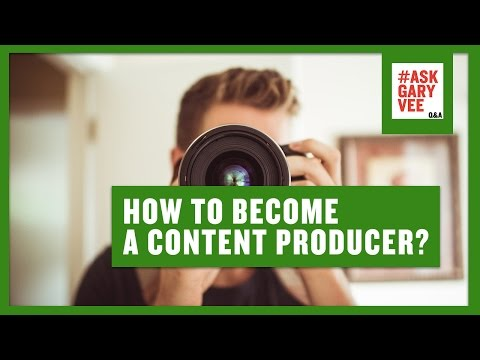 How to Become a Content Producer?