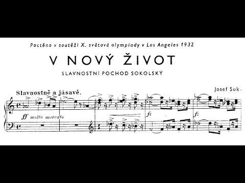 Josef Suk   Towards a New Life, Op 35c 1931