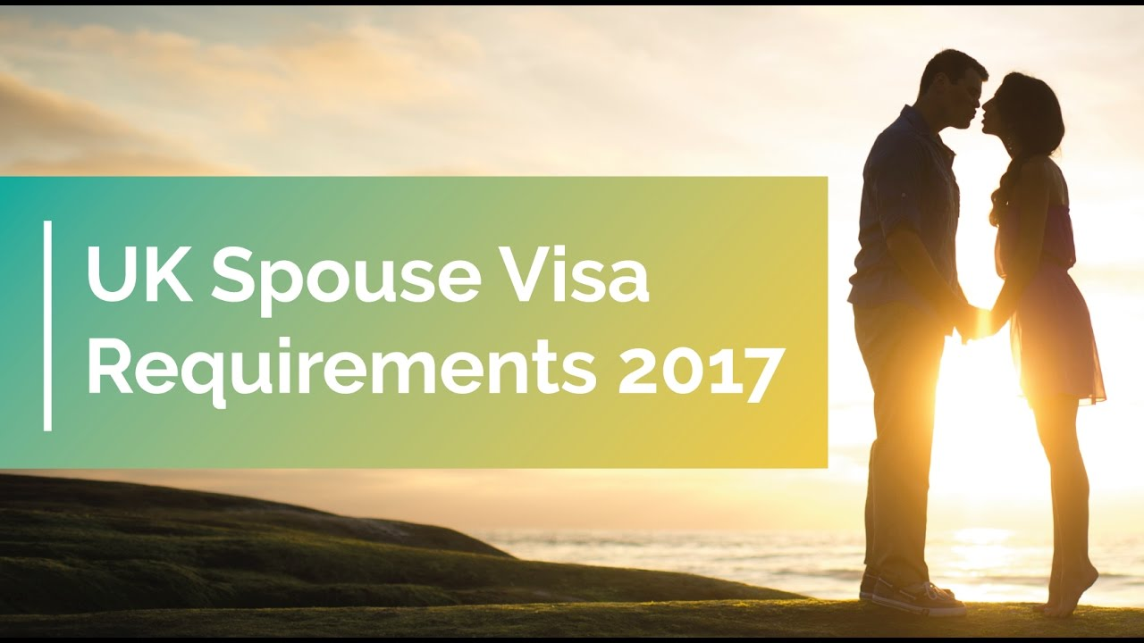Uk spouse visa requirements 2017 applying for spouse visa youtube uk spouse visa requirements 2017 applying for spouse visa spiritdancerdesigns Gallery