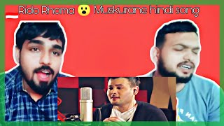 Indian reaction on Muskurane - Arijit Singh cover by Ridho Rhoma
