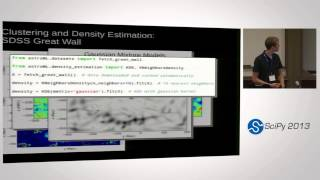 Opening Up Astronomy with Python and AstroML; SciPy 2013 Presentation