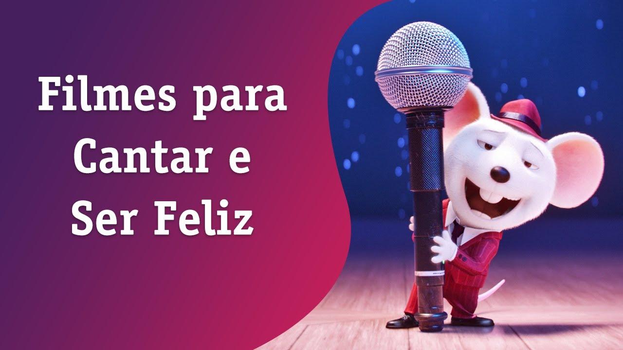 Filmes para Cantar e Ser Feliz - Vivo Play 🎤😉😁😄
