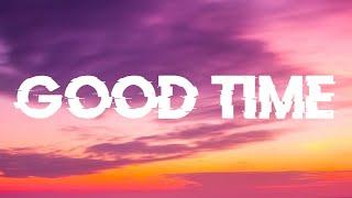 Owl City & Carly Rae Jepsen - Good Time (Lyrics)